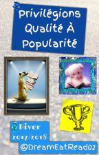 Privilégions qualité à popularité (Hiver 2017-2018)  by Entread