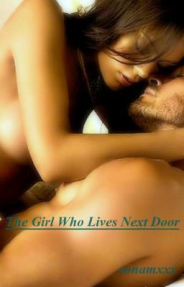 The Girl Who Lives Next Door