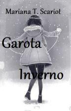 Garota Inverno by mariana_tramontin
