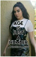 Age Is Just A Number (Lauren/You) by _weneedallysus