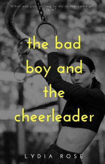 The Bad Boy and The Cheerleader |✔|