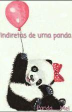 Indiretas de uma Panda 🐼❤ by Panda__Mel
