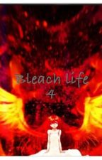 Bleach life 4 by rockstargal45