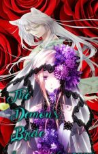 The Demon's Bride [Kamisama Kiss Fanfic/ Tomoe love story] by Panda_Chan2000