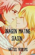 Dragon mating season, Natsus problems by Whitewofie