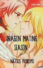 Dragon mating season, Natsus problems by Whitewofie