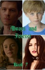 Always and Forever (The Hybrid and The Wolf - Book 7) by ForeverMysticFalls