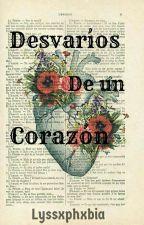 Desvaríos de un Corazón by Cuarzo_Arcoiris