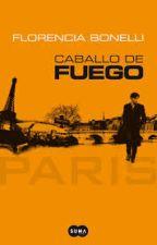 Caballo de Fuego: Paris by FlorenciaBugosen