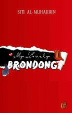 My Lovely Brondong by RedRouzhed