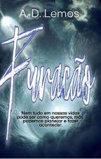 Furacão (Pausa Temporariamente, Por Motivos de Saúde.)  by AntoniaOgino