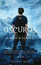 Oscuros El Retorno De Los Caidos by MarisolHeredia136