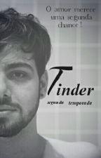 Tinder - T3ddy (segunda temporada) by fanficsdocoracao