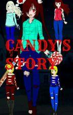 Candy's Story  by Lady_Killer_423