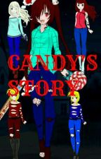 Candy's Story  by Lady_Killer_423