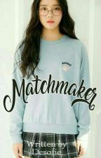 Matchmaker (Crazy In Love) by Desofie