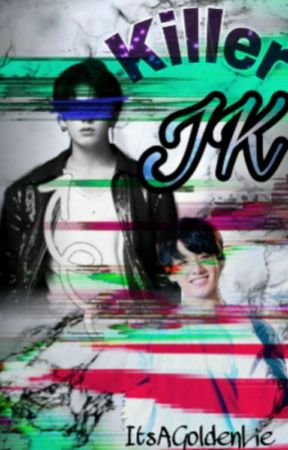Killer JK  by Muggle-360