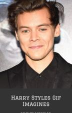 Harry Styles Gif Imagines by smolbeanstyles