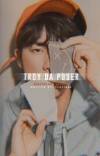 troy da poser  by seocides