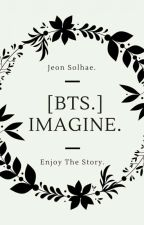 [ Imagine ] BTS  by Swag_Say_Yes