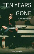 ten years gone; kirk hammett by Dem_Hammett