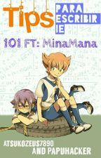 Tips Para Escribir IE [101 FT:MINAMANA] by AtsukoAnpan