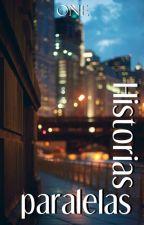 Historias paralelas by OneUnforgiven