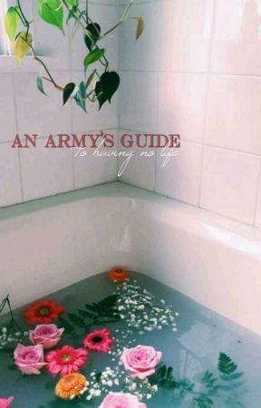 an army's guide to having no life by awkward_exe