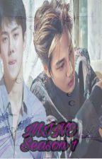 Mine[Season 1] by KimZhangEXO-L