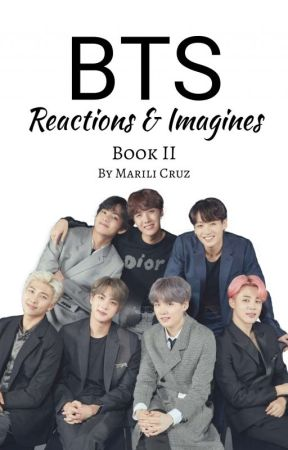 BTS Reactions/Imagines 2 - BTS Reactions: GF doing Sex Scene