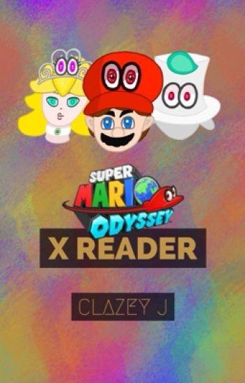 Super Mario Odyssey [X Reader Insert] - 🌏earthsauce