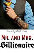 Mr. and Mrs. Billionaire by badddass
