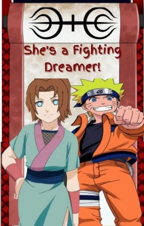 She's a Fighting Dreamer! (Naruto Fanfiction) - Sasuke and