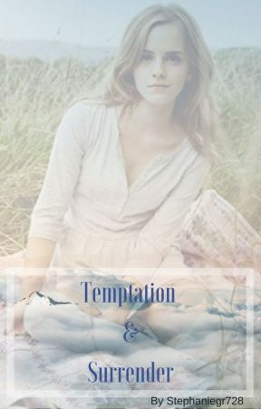 Temptation & Surrender BK4 ON HOLD by stephaniegr728