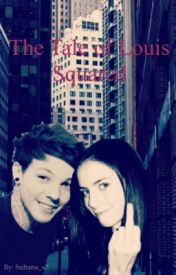 The Tale of Louis Squared (Watty Awards) by Sultana_x3
