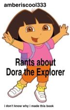Dora the Explorer is stupid (✔️) by amberiscool333
