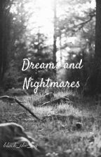 Dreams and Nightmares by black_the_lion