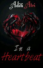 In a Heartbeat (Coming Soon) by silver_wings07