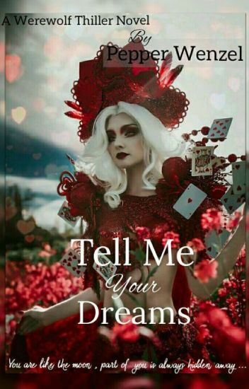 Tell Me Your Dreams ✔