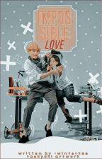 Imposibble Love •KTH• (C) by -elitae