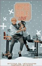 Impossible Love •KTH• (C) by -elitae