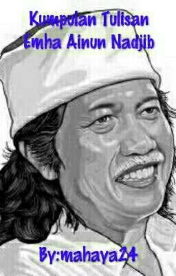 Kumpulan Tulisan Emha Ainun Nadjib Tahajjud Cintaku Wattpad