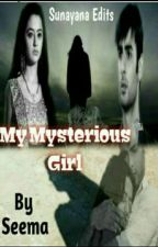 A MYSTERIOUS GIRL by seema-5555