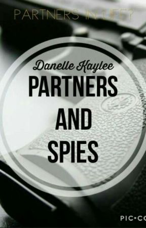 Partners and Spies by DanelleKaylee