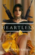 Heartless (Camila/You) ✓ by BxbyDontHurtMe