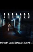 Trapped (EDITING) by ErmergerditsL