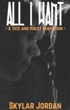 All I Want (Tate x Violet) by Achrillics
