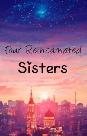 Four Reincarnated Sisters by Imagine_Fanta12