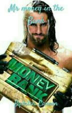 Mr money in the bank by bitch_Cannon