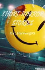 SHORT HORROR STORIES (TAGALOG/ENGLISH) by ygcanares